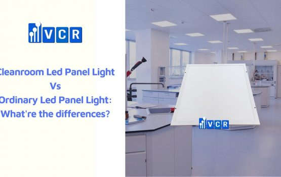 What're the differences between cleanroom led panel light and ordinary led panel light?