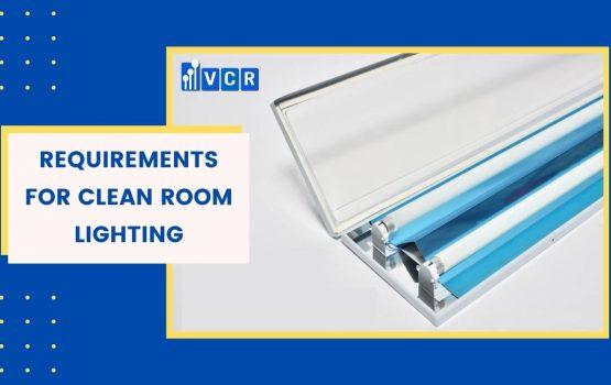Clean room lighting requirements