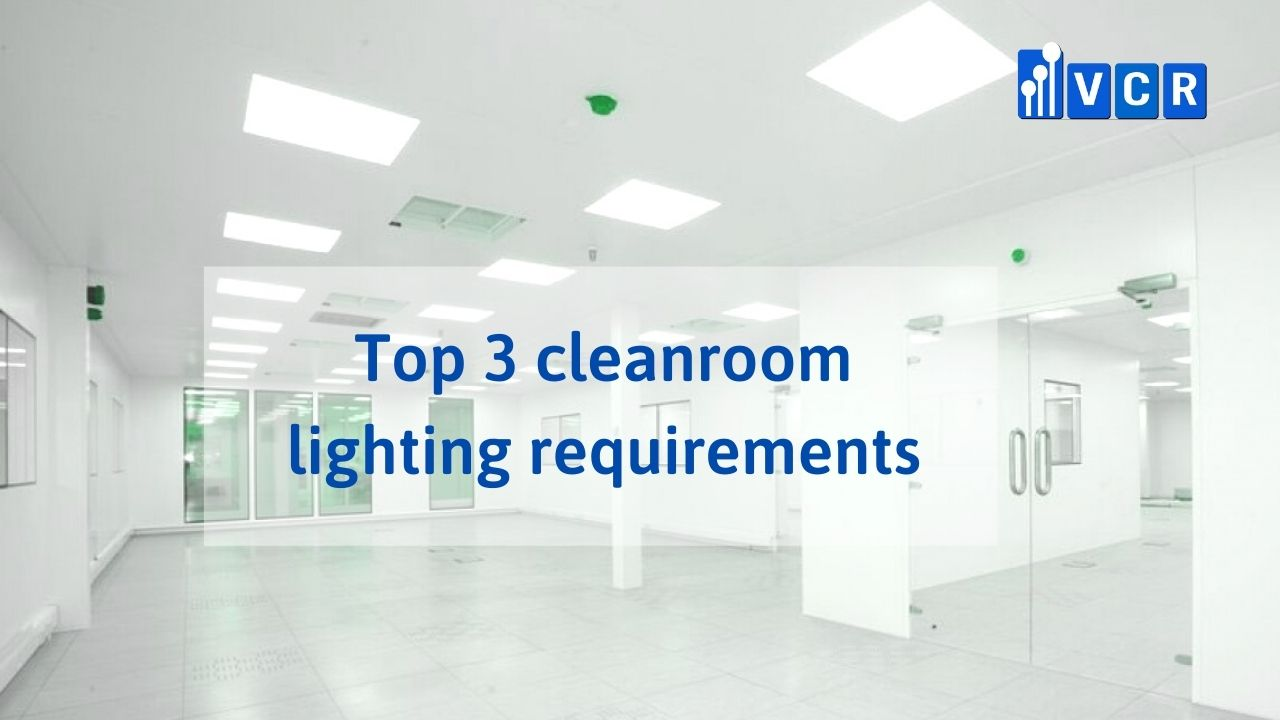 top 3 clean room light requirements